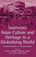 Southeast Asian Culture and Heritage in a Globalising World