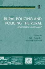 Rural Policing and Policing the Rural