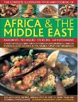 Illustrated Food and Cooking of Africa and Middle East