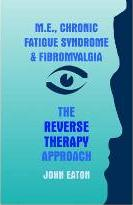 M.E., Chronic Fatigue Syndrome and Fibromyalgia