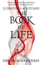The Book of Life (All Souls Trilogy 3)