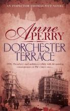 Dorchester Terrace (Thomas Pitt Mystery, Book 27)