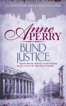 Blind Justice (William Monk Mystery, Book 19)