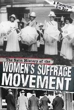 Split History of the Women's Suffrage Movement: A Perspectives Flip Book
