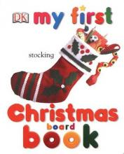 My First Christmas Board Book