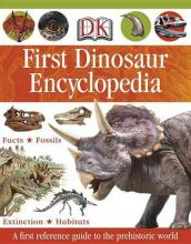 DK First Dinosaur Encyclopedia