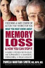 What You Must Know About Memory Loss & How You Can Stop it