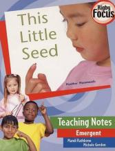 This Little Seed Teaching Notes