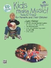 Kids Make Music! Twos & Threes