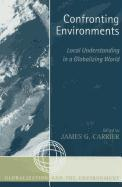 Confronting Environments