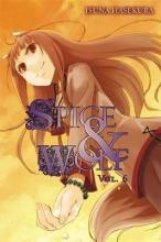 Spice and Wolf: Novel v. 6