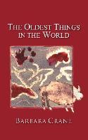 The Oldest Things in the World