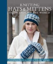 Knitting Mittens & Hats from Around the World