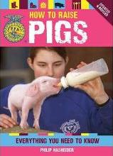 How to Raise Pigs
