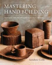 Mastering Hand Building