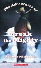 The Adventures of Freak the Mighty