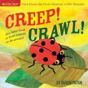 Indestructibles Creep! Crawl!