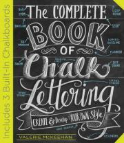 The Complete Chalk Lettering Handbook