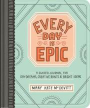 Every Day is Epic