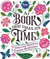 Book That Takes Its Time, A
