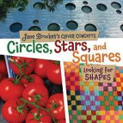 Circles Stars and Squares Looking for Shapes