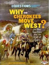 Why Did the Cherokees Move West?