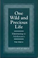 One Wild and Precious Life