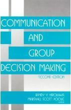 Communication and Group Decision Making