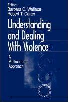 Understanding and Dealing With Violence