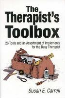 The Therapist's Toolbox - Susan E. Carrell
