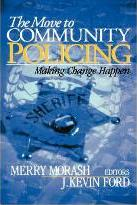 The Move to Community Policing