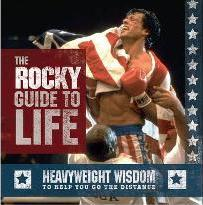 "The ""Rocky"" Guide to Life"