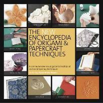 New Encyclopedia of Origami and Papercraft Techniques