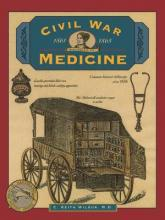 Civil War Medicine, 1861-1865