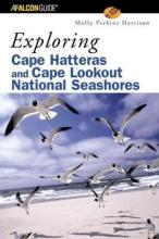 Exploring Cape Hatteras And Lookout National Seashores