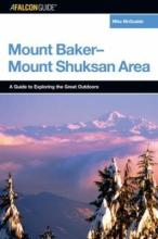 A FalconGuide R To The Mount Baker Shuksan Area