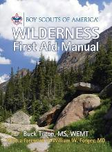 Boy Scouts of America Wilderness First Aid Manual
