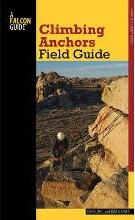 Climbing Anchors Field Guide