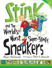 Stink And The World's Worst Super-Stinky