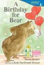 A Birthday for Bear (Candlewick Sparks)