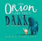 Orion and the Dark