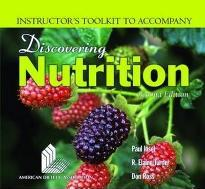 Discovering Nutrition: Instructor's Toolkit
