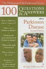 The Muhammad Ali Parkinson Center 100 Questions and Answers About Parkinson Disease
