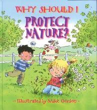 Library Book: Why Should I Protect Nature?