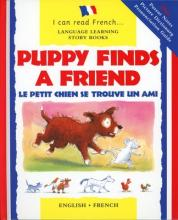 Puppy Finds a Friend/English-French