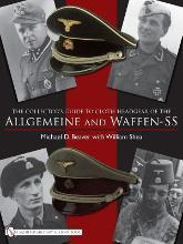 The Collector's Guide to Cloth Headgear of the Allgemeine and Waffen-SS