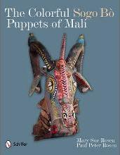 The Colorful Sogo Bo Puppets of Mali