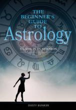 The Beginners Guide to Astrology