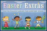 Easter Extras