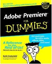 Adobe Premiere For Dummies